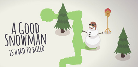 [ A Good Snowman is Hard to Build ]