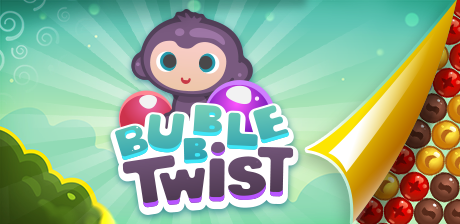 [ Bubble Twist ]