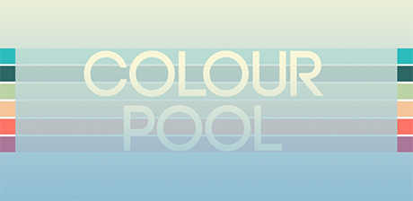 [ Colour Pool ]