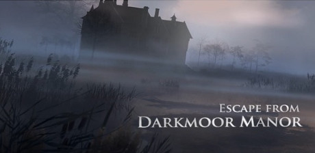 [ Escape from Darkmoor Manor ]