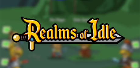 [ Realms of Idle ]