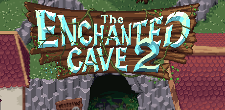 [ The Enchanted Cave 2 ]