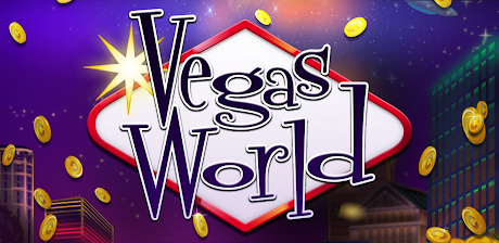 [ Vegas World ]